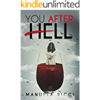 You After Hell: Romance Young Adult