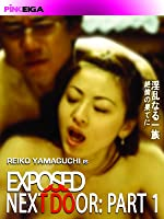 Exposed Next Door - Part 1
