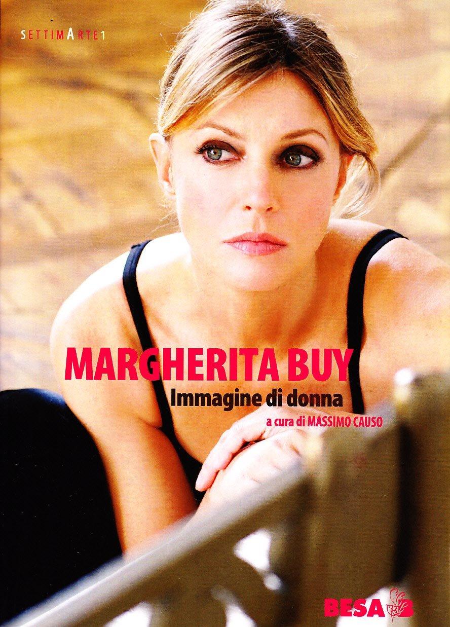 Margherita Buy. Immagine di donna (Settima arte)