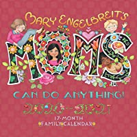 Mary Engelbreit Moms Can Do Anything! 17-Month 2020-2021 Family Wall Calendar