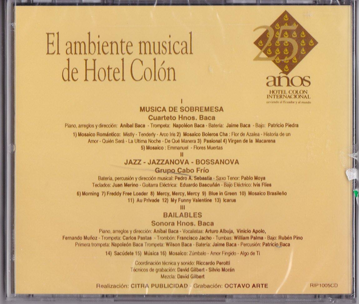 Baca, Grupo Cabo Frio, Sonora Hnos. Baca - 25 Anos: Hotel Colon Internacional - Amazon.com Music