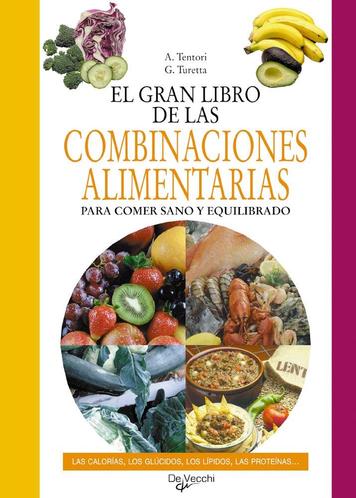 El gran libro de las combinaciones alimentarias Salud: Amazon ...