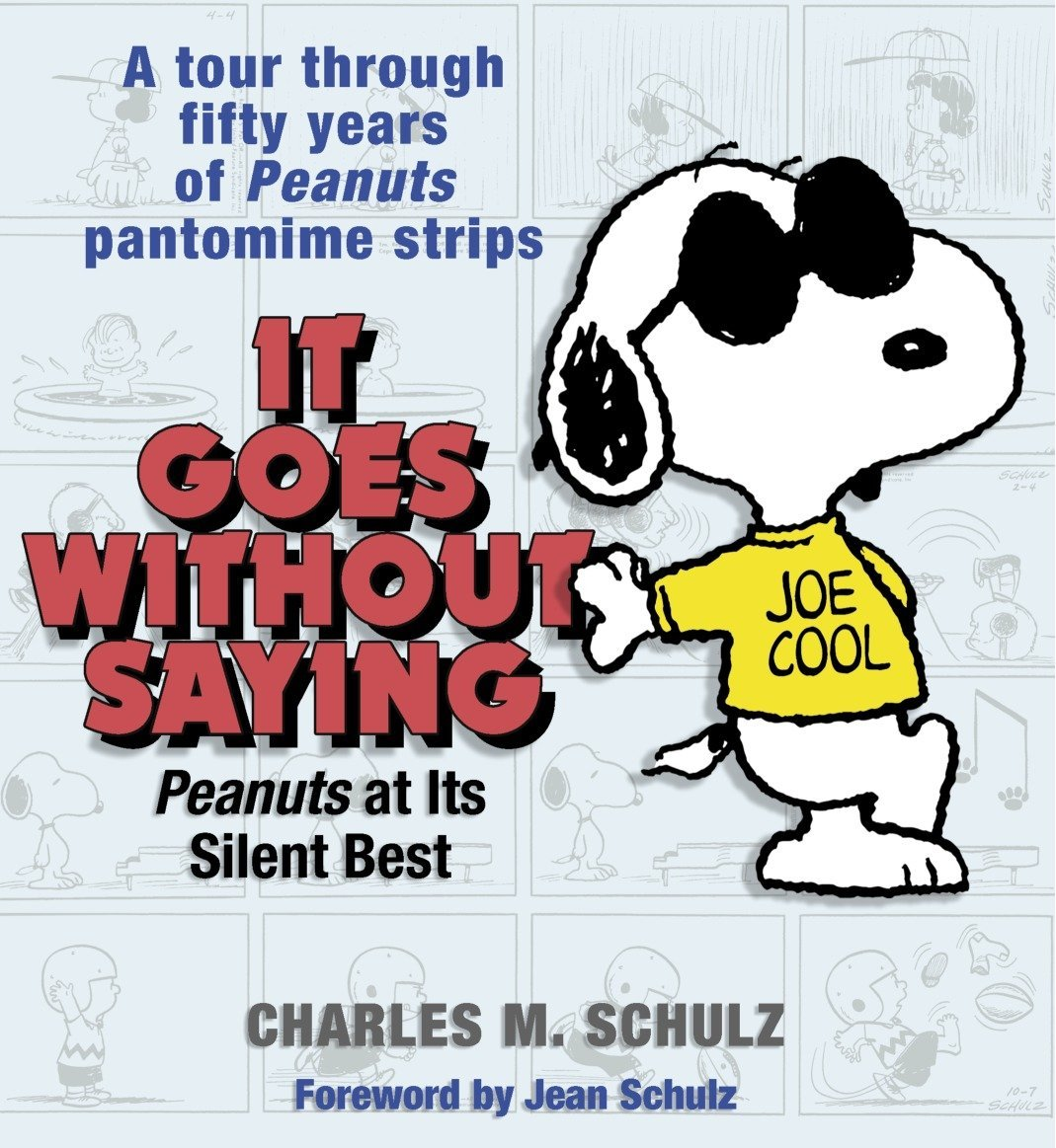 It Goes Without Saying: Peanuts at Its Silent Best pdf epub