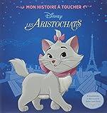 ARISTOCHATS - Mon Histoire à Toucher