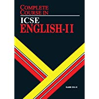 Complete Course English 2: ICSE Class 9 & 10