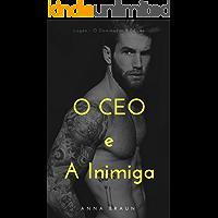 O CEO e A Inimiga