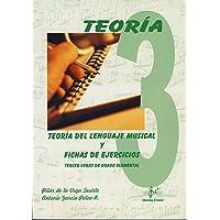 SIBEMOL - Teoria del Lenguaje Musical y Fichas de Ejercicios Vol.3 Grado Elemental (De la Vega/Garcia)