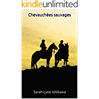 Chevauchées sauvages (French Edition)