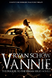 Vannie - A Swann Series Prequel: Genetic Engineering Meets the Supernatural Thriller