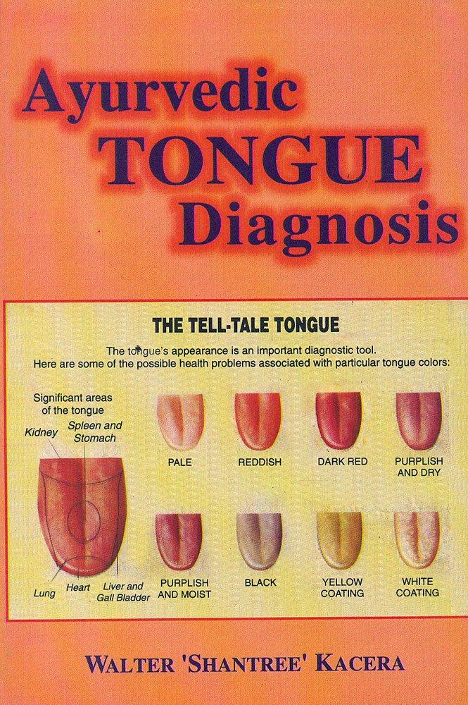 Buy Ayurvedic Tongue Diagnosis: Preface By David Frawley