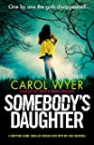 Somebody's Daughter: A gripping crime thriller packed with mystery and suspense (7)