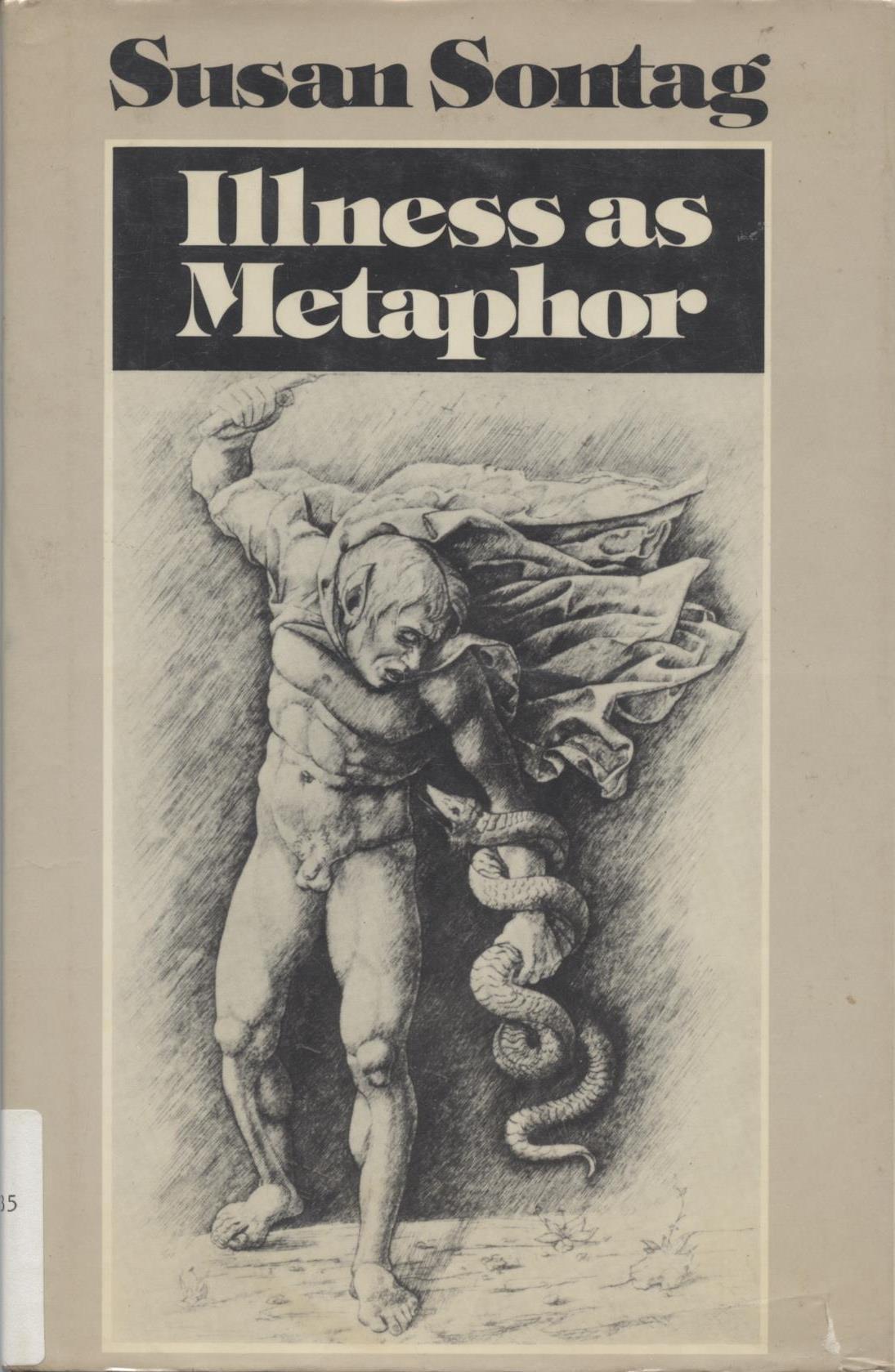 Illness as Metaphor — Susan Sontag