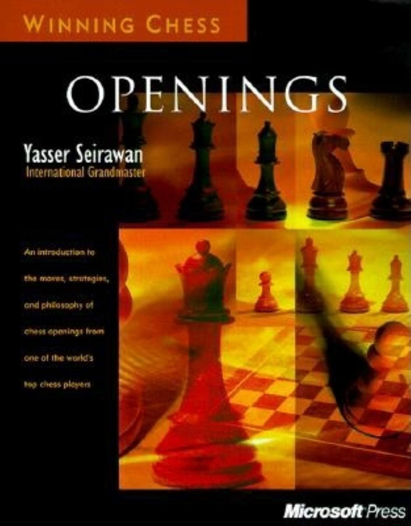 Winning Chess Openings: Yasser Seirawan: 9780735609150: Amazon.com ...
