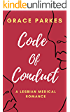 Code of Conduct : A Lesbian Medical Romance