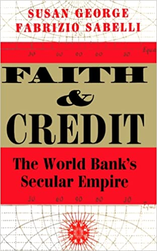 faith and credit the world banks secular empire