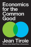 Economics for the Common Good (English Edition)