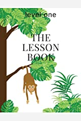 The Lesson Book: Level One (The Lesson Books) (Volume 1) Paperback