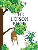 The Lesson Book: Level One (The Lesson Books) (Volume 1)