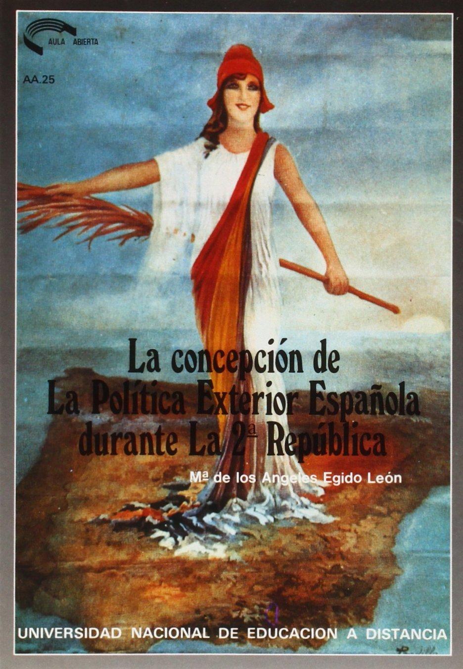 La Concepción de La Política Exterior Española Durante La Segunda ...