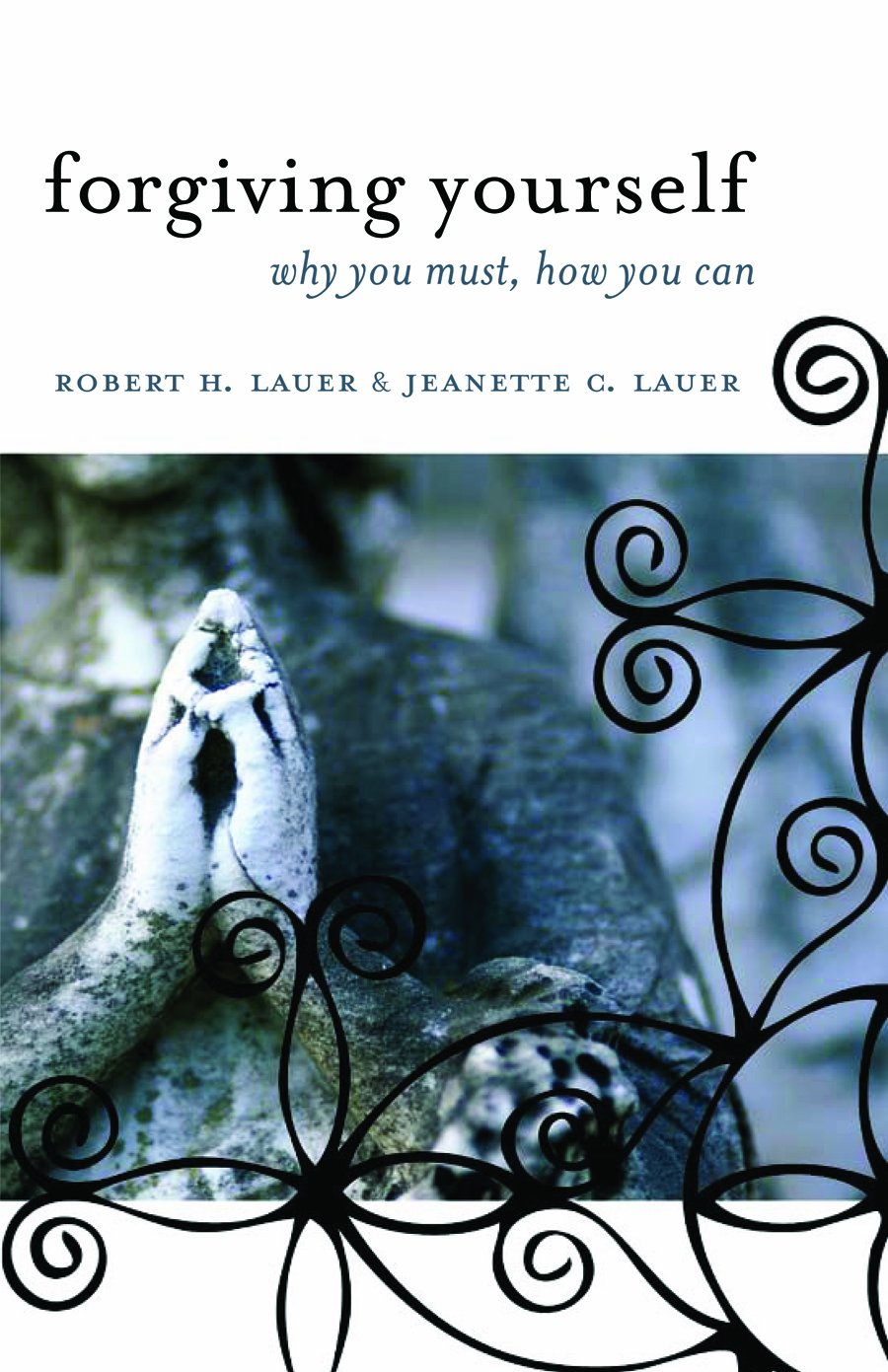 Download Forgiving Yourself: Why You Must, How You Can pdf epub