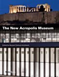 The New Acropolis Museum (Bernard Tschumi Architects)