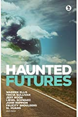 Haunted Futures: Tomorrow is Coming Paperback