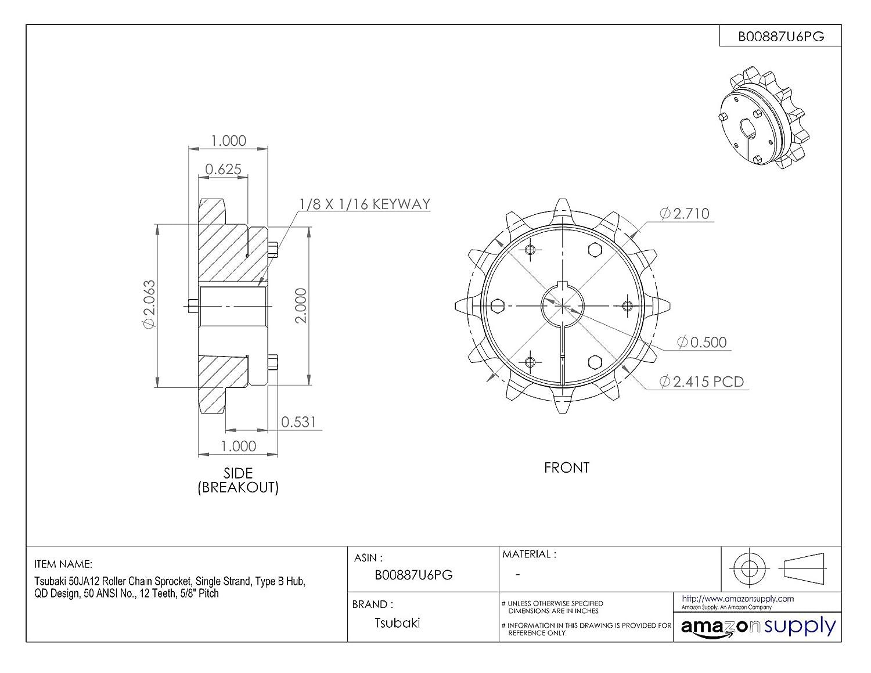 QD Design 5//8 Pitch Tsubaki 50JA12 Roller Chain Sprocket #50 ANSI No. 12 Teeth Single Strand JA Bushing Required