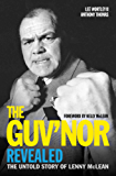 The Guv'nor Revealed - The Untold Story of Lenny McLean