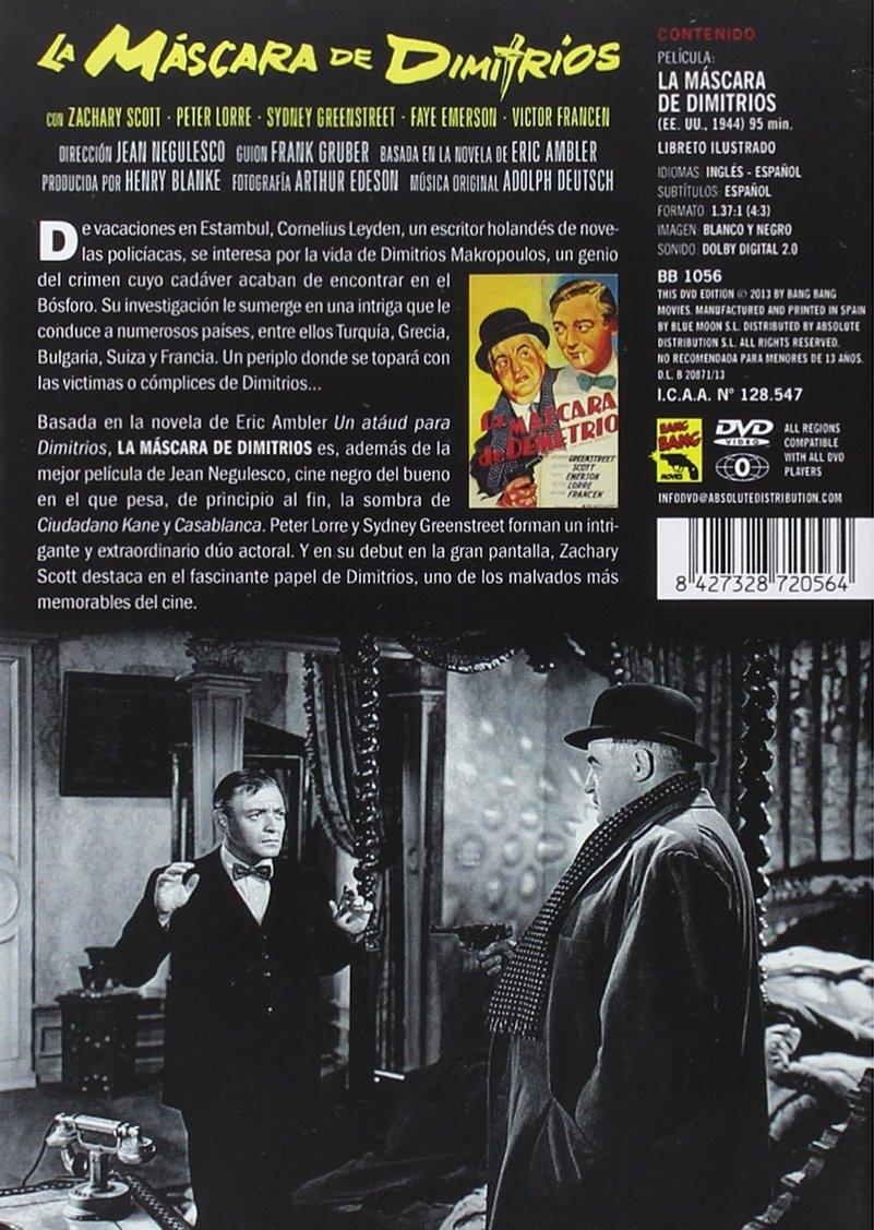La máscara de Dimitrios (The Mask Of Dimitrios) [DVD]: Amazon.es: Zachary Scott, Peter Lorre, Sydney Greenstreet, Faye Emerson, Victor Francen, ...