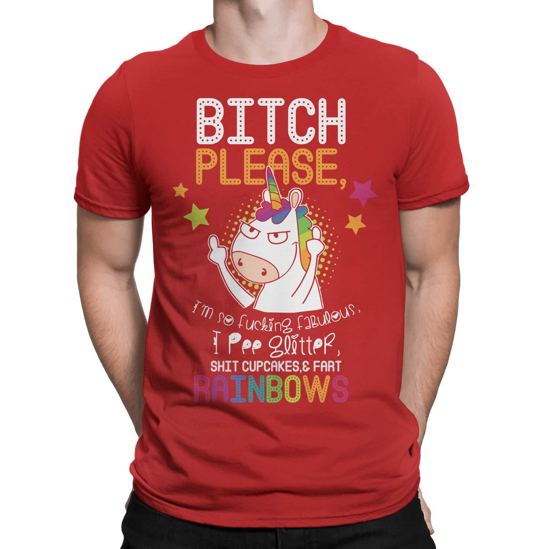 Bitch Please Im So F Fabulous Pee Glitter Shit Cupcakes Fart Rainbow Unicorn T-Shirt