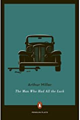 The Man Who Had All the Luck (Penguin Plays) (English Edition) eBook Kindle