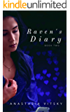Raven's Diary: Book Two