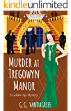 Murder at Tregowyn Manor: A Golden Age Mystery (Catherine Tregowyn Mysteries Book 3)