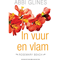 In vuur en vlam (Rosemary Beach)