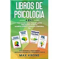 Psicología para principiantes   Psicología positiva   Manipulación & Lenguaje Corporal   PNL: Cómo entender la psique…