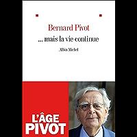 ... Mais la vie continue (French Edition)