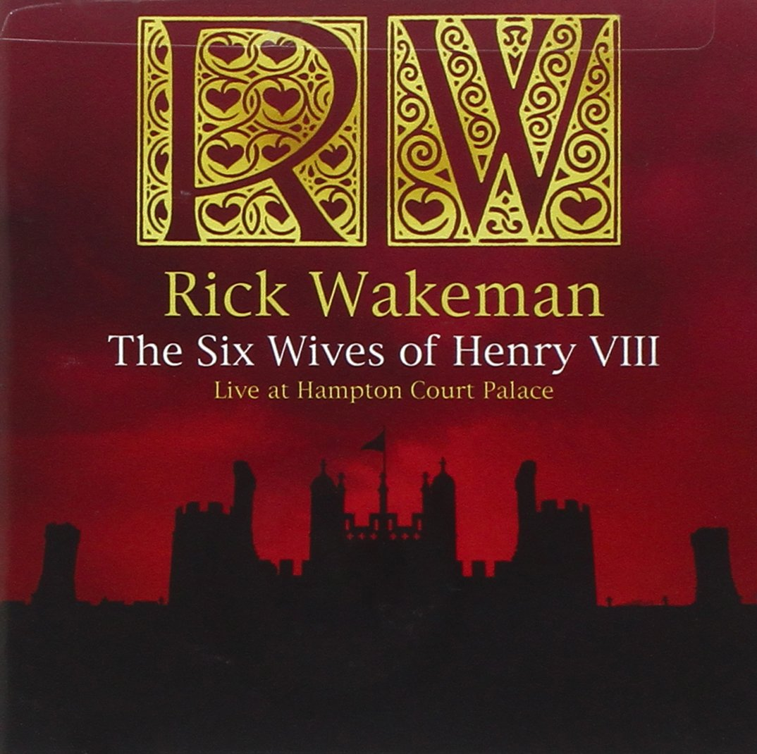 The Six Wives Of Henry VIII: Live At Hampton Court Palace by CD