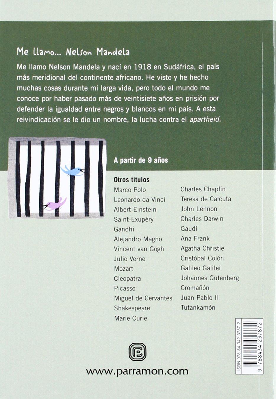 ME LLAMO NELSON MANDELA (Spanish Edition): Isabel Muntané, Africa Fanlo: 9788434237872: Amazon.com: Books