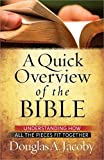 A Quick Overview of the Bible: Understanding How All the Pieces Fit Together