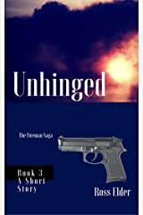 Unhinged: A Suspense Crime Thriller (The Fireman Saga Book 3) Kindle Edition