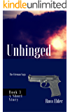 Unhinged: A Suspense Crime Thriller (The Fireman Saga Book 3)