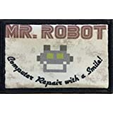 "Mr Robot Morale Patch. 2x3"" Hook and Loop Patch. Made in The USA"