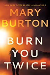 Burn You Twice Kindle Edition
