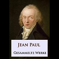 Jean Paul - Gesammelte Werke (German Edition)