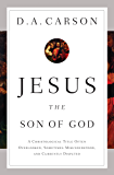 Jesus the Son of God: A Christological Title Often Overlooked, Sometimes Misunderstood, and Currently Disputed