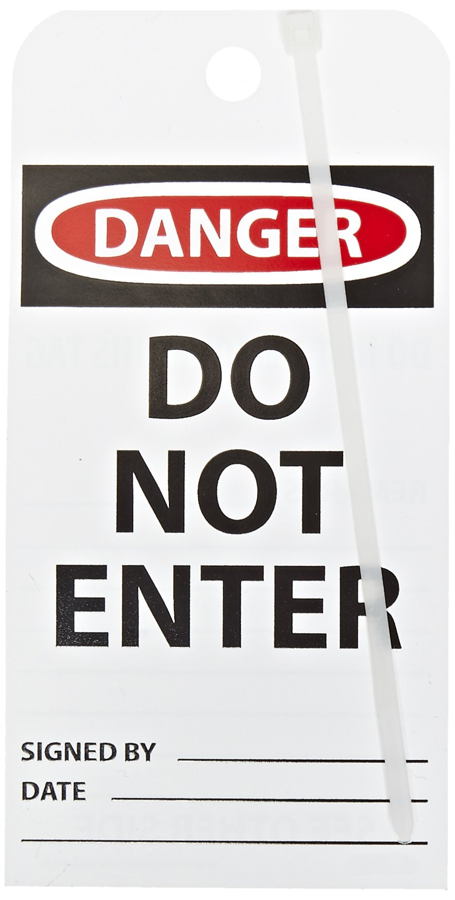 NMC RPT161''DANGER - DO NOT ENTER DO NOT REMOVE THIS TAG!'' Accident Prevention Tag, Unrippable Vinyl, 3'' Length, 6'' Height, Black/Red on White (Pack of 25)