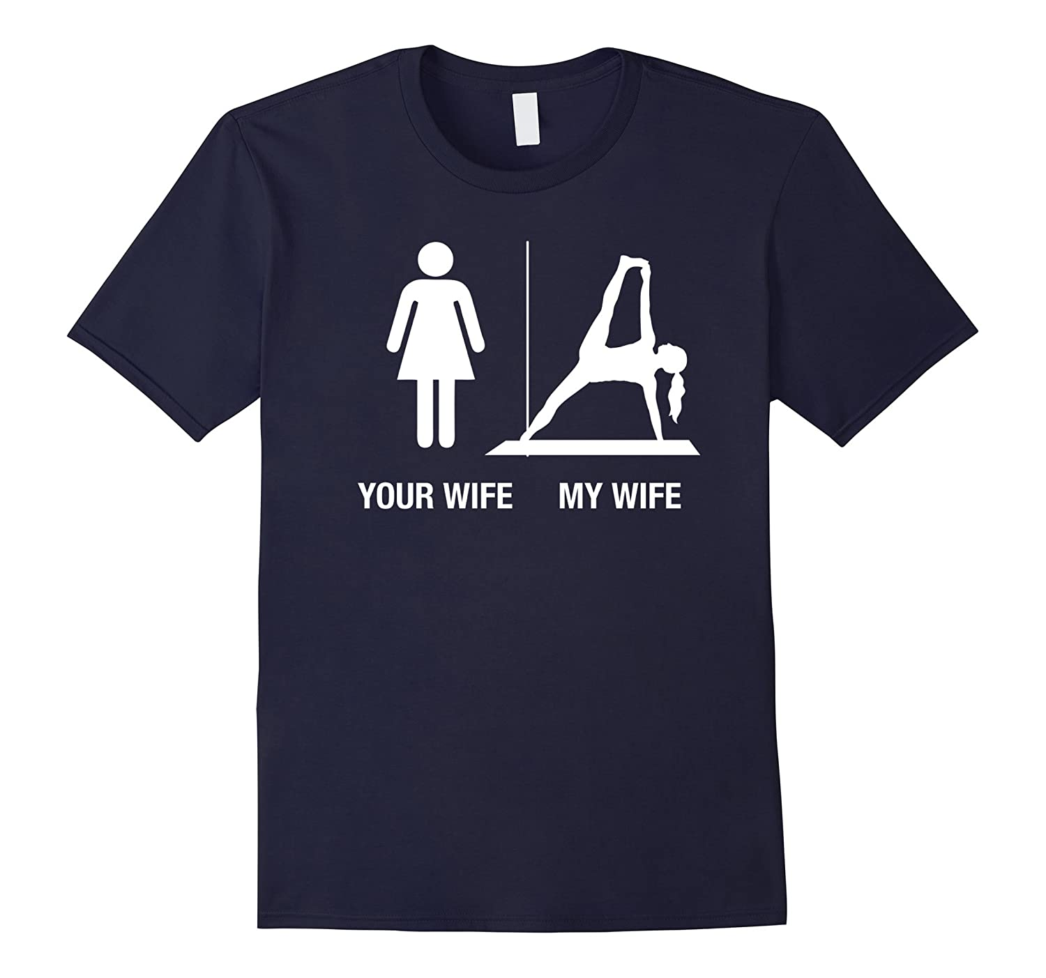 Your Wife My Wife Yoga Shirt, Funny Husband Gift Gun-TH