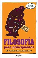 Filosofía para principiantes (Colección Rius) (Spanish Edition) Kindle Edition