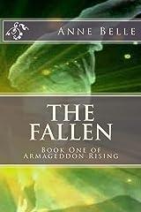 The Fallen (Armageddon Rising Book 1) Kindle Edition