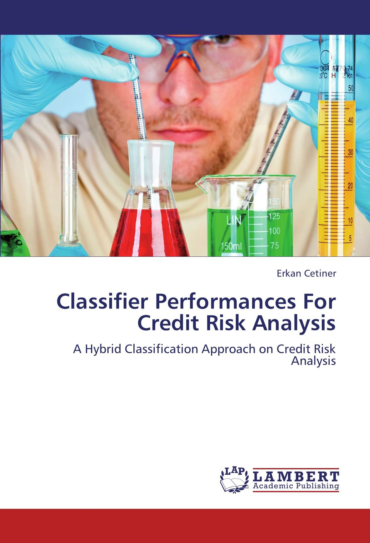 Download Classifier Performances For Credit Risk Analysis: A Hybrid Classification Approach on Credit Risk Analysis PDF